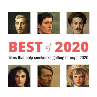 Best of 2020: Films that Help Sinekdoks Getting Through the Strange Year